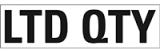 LTD-QTY-Placard