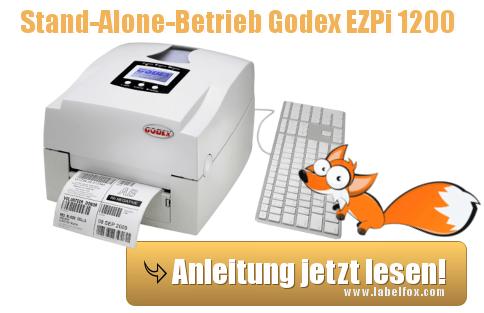 Godex EZPi 1200 Stand-Alone einrichten - eine Anleitung